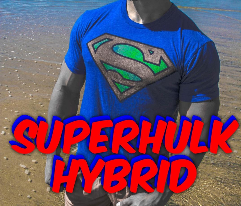 SuperHulk Hybrid